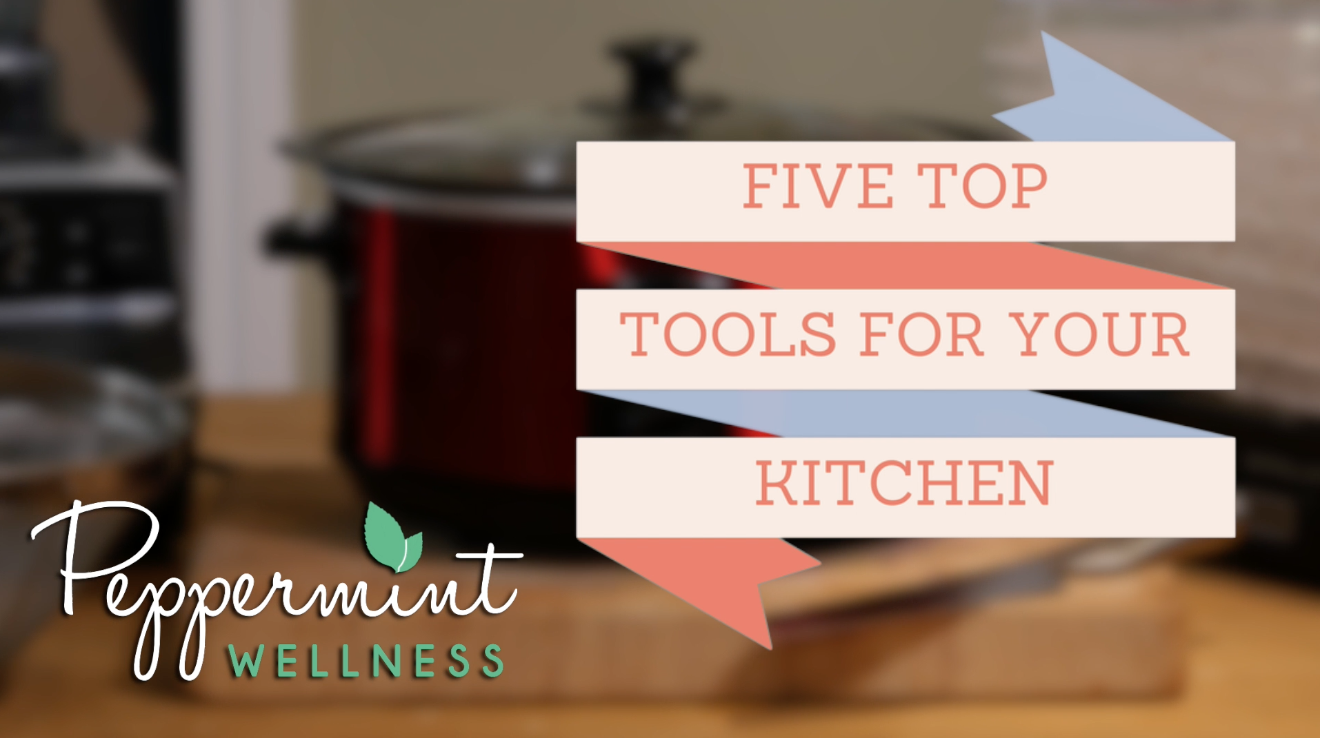 My Five Top Tools for your Kitchen
